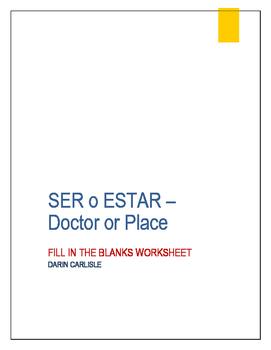 Ser or estar - Doctor and place worksheet verb conjugation