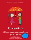 Eres Perfecto- Short Story +10 Activities- Ser, Physical &