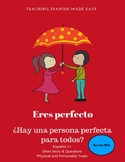 Eres Perfecto- Short Story+ Activities Ser, Physical & Per