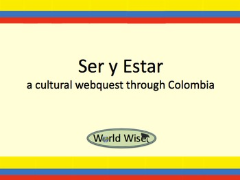 Ser vs. Estar - A cultural webquest through Colombia