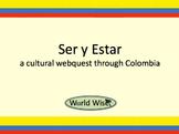 Ser vs. Estar - A cultural webquest through Colombia