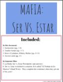 Ser vs. Estar Mafia