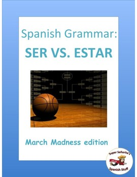 Spanish March Madness (ser and estar)