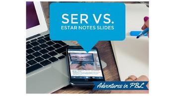 Ser vs. Estar Notes PowerPoint