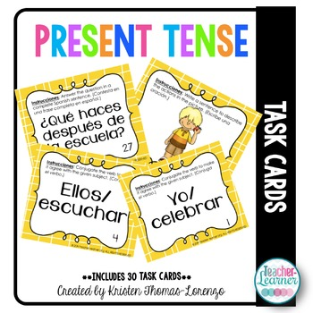 El tiempo presente Task Cards {PRESENT TENSE}