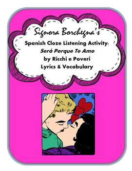 Sera Porque Te Amo: Spanish Cloze Song Activity and Questions