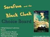 Serafina and the Black Cloak Choice Board Novel Study Activities Menu Project