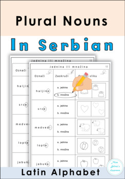 Serbian Plural Nouns Worksheets -Latin Alphabet- Množina imenica