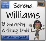 Serena Williams - Biography Writing Unit