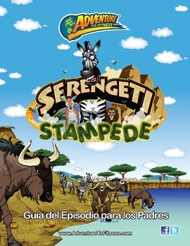 Serengeti Stampede Parent Episode Guide - Spanish