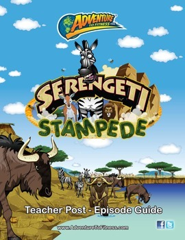Serengeti Stampede Teacher Post-Episode Guide