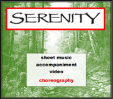 Serenity: Sheet Music, Choreography, and Accompaniment
