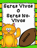 Seres Vivos y No Vivos Sort It Out:  Spanish Living and Non Living Sort It Out