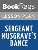 Sergeant Musgrave's Dance Lesson Plans