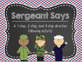 Sergeant Says: A 1-step, 2-step, and 3-step Direction Following Activity