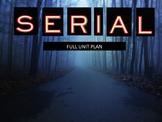 Serial Podcast Full Unit Plan