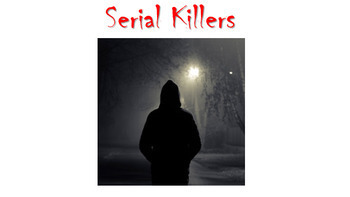 Serial Killers/ Can be used with The Lovely Bones