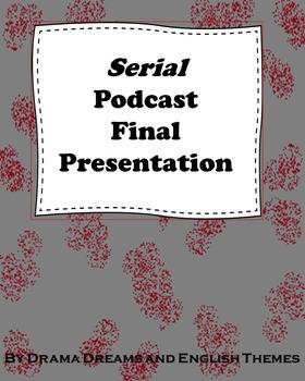 Serial Podcast Final Presentation
