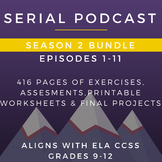 Serial Podcast Season 2 Bundle, Episodes 1-11 | Lesson Pla