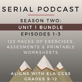 Serial Podcast Season 2: Unit 1 Bundle, Episodes 1-3 | Les