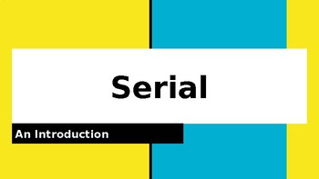 Serial Season 1 Intro PowerPoint