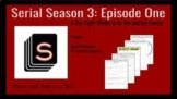 Serial Season 3 Episode 1: A Bar Fight Walks into the Just