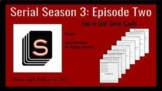 Serial Season 3 Episode 2: You've Got Some Gauls'