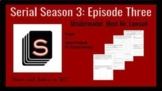 Serial Season 3 Episode 3: Misdemeanor, Meet Mr. Lawsuit