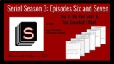 Serial Season 3 Episodes 6 & 7:  You in the Red Shirt and