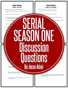 Serial Season One Discussion Questions
