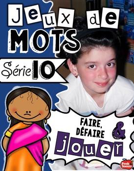 Série 10: Jeux de mots / Ateliers de français