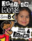 Série 8: Jeux de mots / 5 au quotidien / Literacy centers