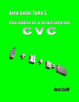Serie Éxito: Book 2- CVC - Beginning Spanish Reading Serie