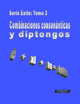 Serie Éxito: Complete Spanish diphthong / blend guide - diptongos y grupos cons.