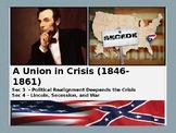 Series 1 Pre Civil War #4 - Political Realignment and Secession