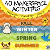Series 2: EVEN MORE STEAM All Year  - 40 All New Makerspace STEM Challenges
