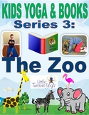 Series 3: The Zoo! Kids Yoga for Your Favorite Books--Huge