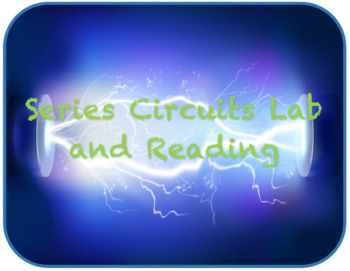 Series Circuit Lab and Reading