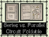 Series Circuit and Parallel Circuit - Interactive Notebook / Foldable