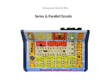 Series & Parallel Circuits with Elenco 130 Playground Electric Kit