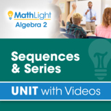 Sequences & Series   Algebra 2 Unit with Videos