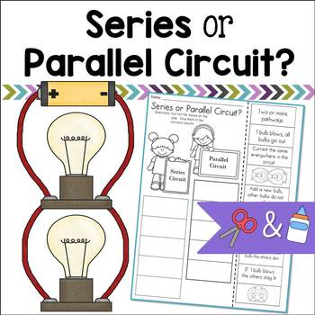 Series and Parallel Circuits Cut and Paste Sorting Activity