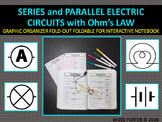 Series and Parallel Circuits Graphic Organizer Foldable for Interactive Notebook