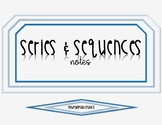 Series and Sequences Notes