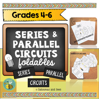 Series and Parallel Circuits-Interactive Science Notebook