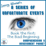 Series of Unfortunate Events Bad Beginning Comprehension and Assessment Bundle