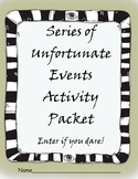 Series of Unfortunate Events Packet