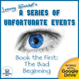 Series of Unfortunate Events The Bad Beginning Novel Study Book Unit