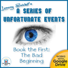 Series of Unfortunate Events The Bad Beginning Novel Study