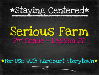 Serious Farm  2nd Grade Harcourt Storytown Lesson 22